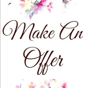 Other - Make an offer on any and all of my listings!